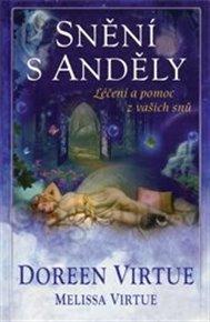 Snění s anděly - léčení a pomoc z vašich snů