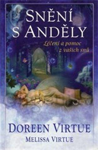 Snění s anděly - léčení a pomoc z vašich snů - Doreen Virtue, | Booksquad.ink