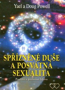 Obálka titulu Spřízněné duše a posvátná sexualita