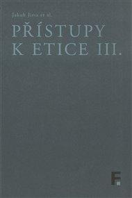 Přístupy k etice III.