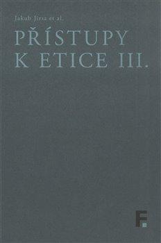 Obálka titulu Přístupy k etice III.