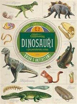 Obálka titulu Dinosauři a jiná prehistorická zvířata