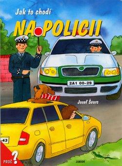 Obálka titulu Jak to chodí na policii