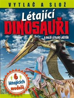 Obálka titulu Létající dinosauři a další létající ještěři
