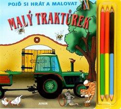 Obálka titulu Malý traktůrek - Pojď si hrát a malovat