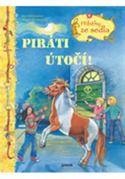 Obálka titulu Piráti útočí - Příběhy ze sedla