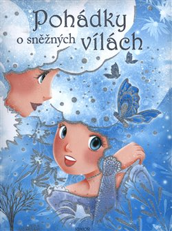 Obálka titulu Pohádky o sněžných vílách