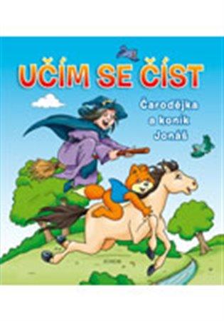 Učím se číst - Čarodějka a koník Jonáš - Zuzana Šmerglová | Replicamaglie.com