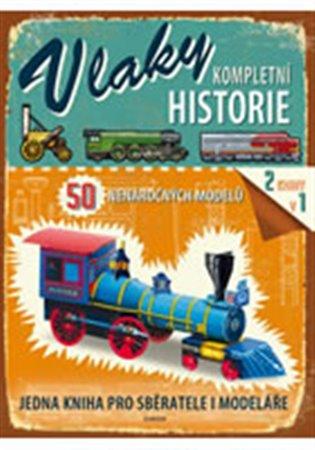 Vlaky - kompletní historie - - | Booksquad.ink