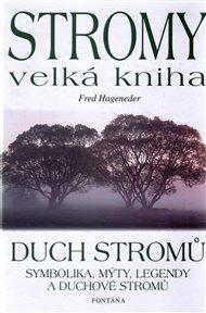 Stromy - velká kniha - Duch stromů