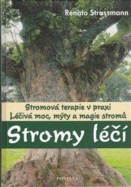 Stromy léčí - Stromová terapie v praxi