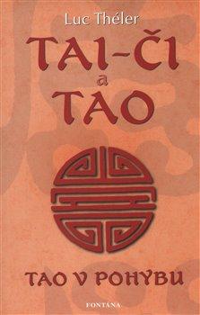 Obálka titulu Tai-či a tao - Tao v pohybu