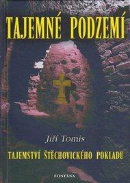 Tajemné podzemí - Tajemství štěchovického pokladu