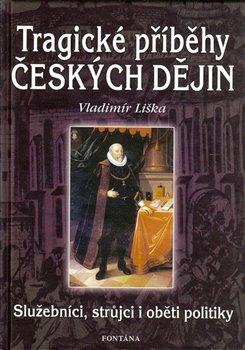 Obálka titulu Tragické příběhy českých dějin