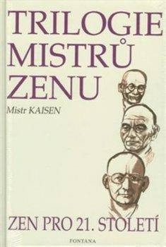 Obálka titulu Trilogie mistrů zenu