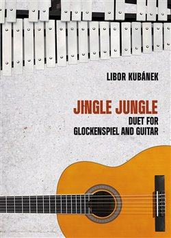 Obálka titulu Jingle Jungle - Duet for Glockenspiel and Guitar