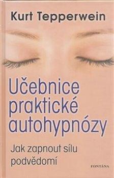 Obálka titulu Učebnice praktické autohypnózy