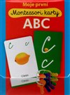Obálka knihy Moje první Montessori karty ABC