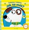 Obálka knihy Štěňátko, štěňátko - Jak se máš?
