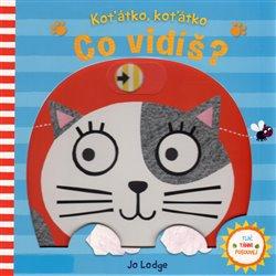 Obálka titulu Koťátko, koťátko - Co vidíš?