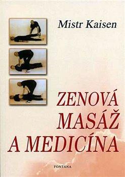 Obálka titulu Zenová masáž a medicína