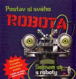 Obálka titulu Postav si svého robota