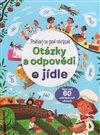 Obálka knihy Otázky a odpovědi o jídle – Podívej se pod obrázek
