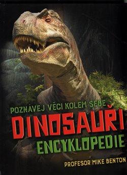 Obálka titulu Dinosauři - Encyklopedie