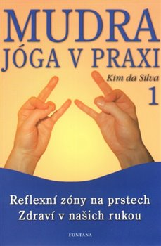 Obálka titulu Mudra jóga v praxi 1