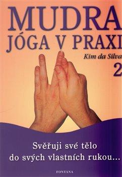 Obálka titulu Mudra jóga v praxi 2