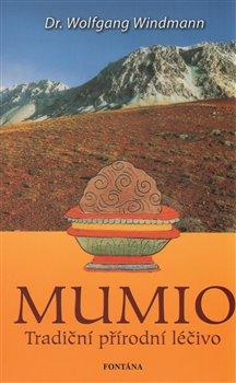 Obálka titulu Mumio - Tradiční přírodní léčivo