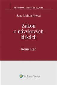 Zákon o návykových látkách (č. 167/1998 Sb.)