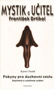 Obálka titulu Mystik a učitel František Drtikol