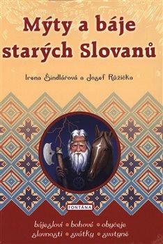Obálka titulu Mýty a báje starých Slovanů