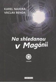 Obálka titulu Na shledanou v Magónii