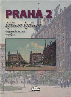 Obálka titulu Praha 2 křížem krážem
