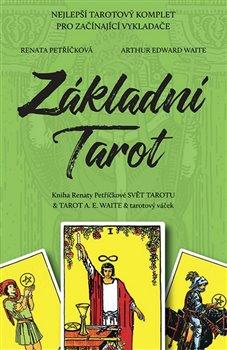 Obálka titulu Základní tarot - Kniha Renaty Petříčkové Svět tarotu & Tarot A.E. Waite & tarotový váček