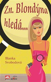 Obálka titulu Zn. blondýna hledá