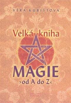 Obálka titulu Velká kniha magie od A do Z