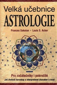 Obálka titulu Astrologie - Velká učebnice