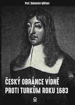 Obálka titulu Český obránce Vídně proti Turkům roku 1683