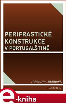 Obálka titulu Perifrastické konstrukce v portugalštině