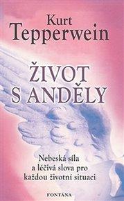 Život s anděly