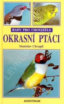 Obálka titulu Okrasní ptáci - rady pro chovatele