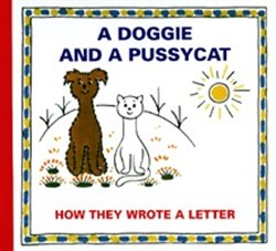 Obálka titulu A Doggie and A Pussycat - How they wrote a Letter