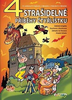 Obálka titulu 4 strašidelné příběhy Čtyřlístku