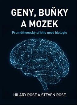 Obálka titulu Geny, buňky a mozek