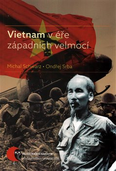 Obálka titulu Vietnam v éře západních velmocí