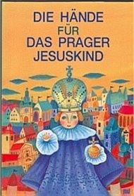 Die Hände für Das Prager Jususkind