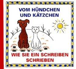 Obálka titulu Vom Hündchen und Kätzchen: Wie sie ein Schreiben
